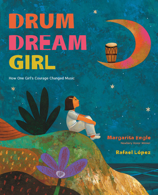 Drum Dream Girl - How One Girl's Courage Changed Music.jpg